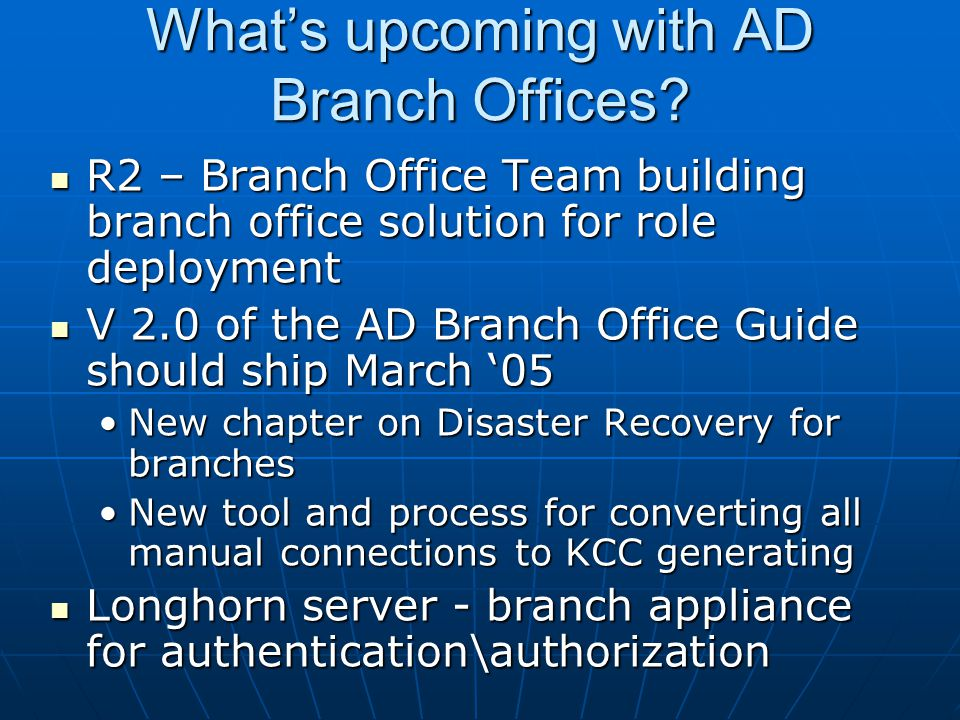 What's upcoming with AD Branch Offices