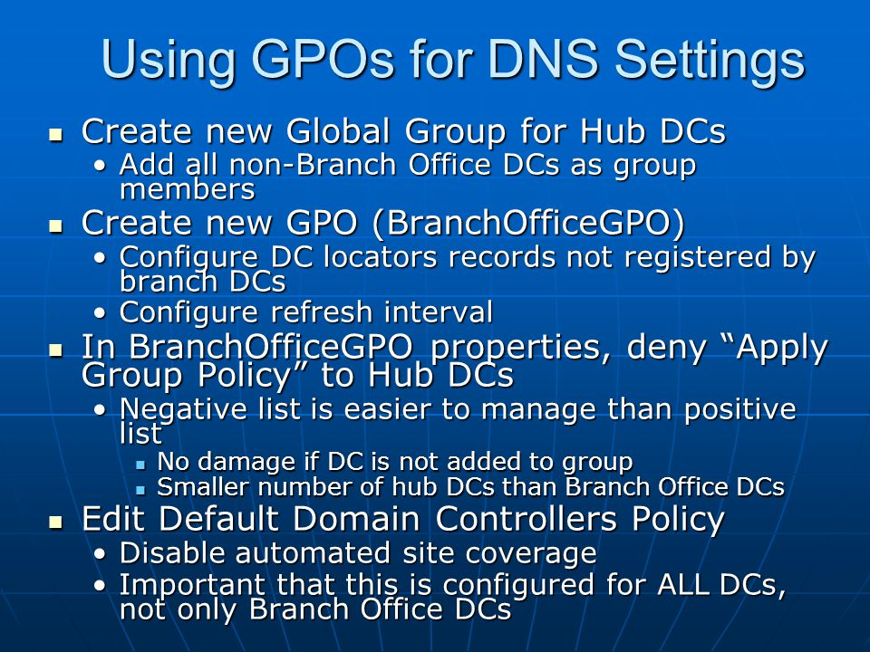 Using GPOs for DNS Settings