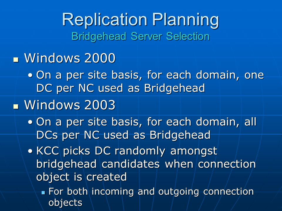 Replication Planning Bridgehead Server Selection