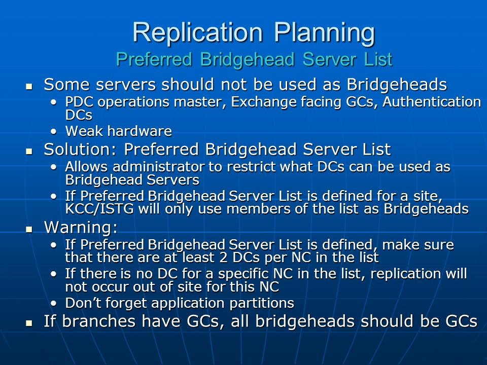 Replication Planning Preferred Bridgehead Server List