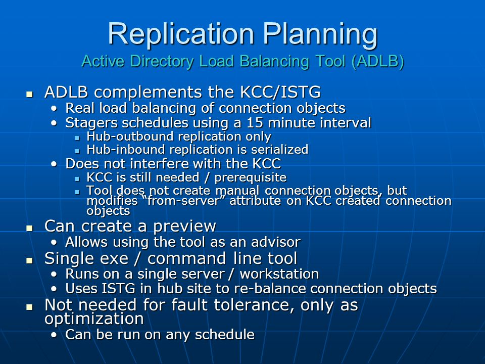 Replication Planning Active Directory Load Balancing Tool (ADLB)