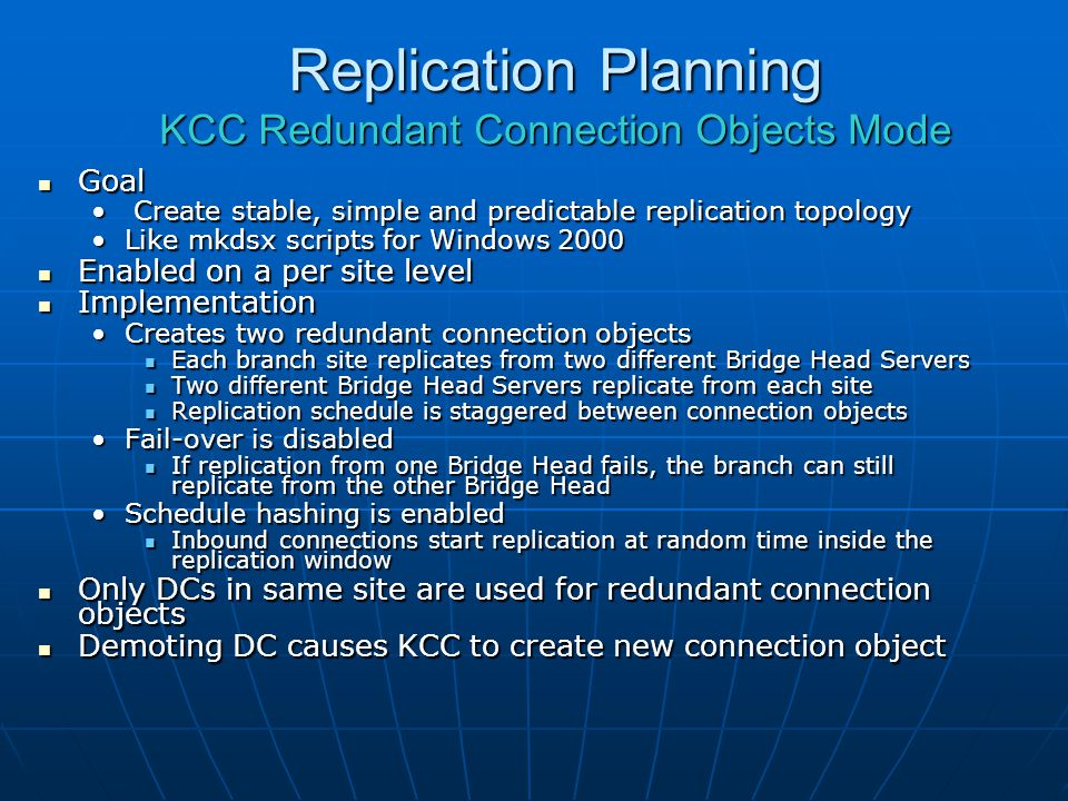 Replication Planning KCC Redundant Connection Objects Mode