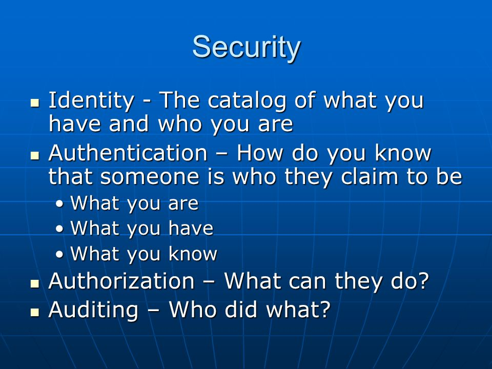 Security Identity - The catalog of what you have and who you are