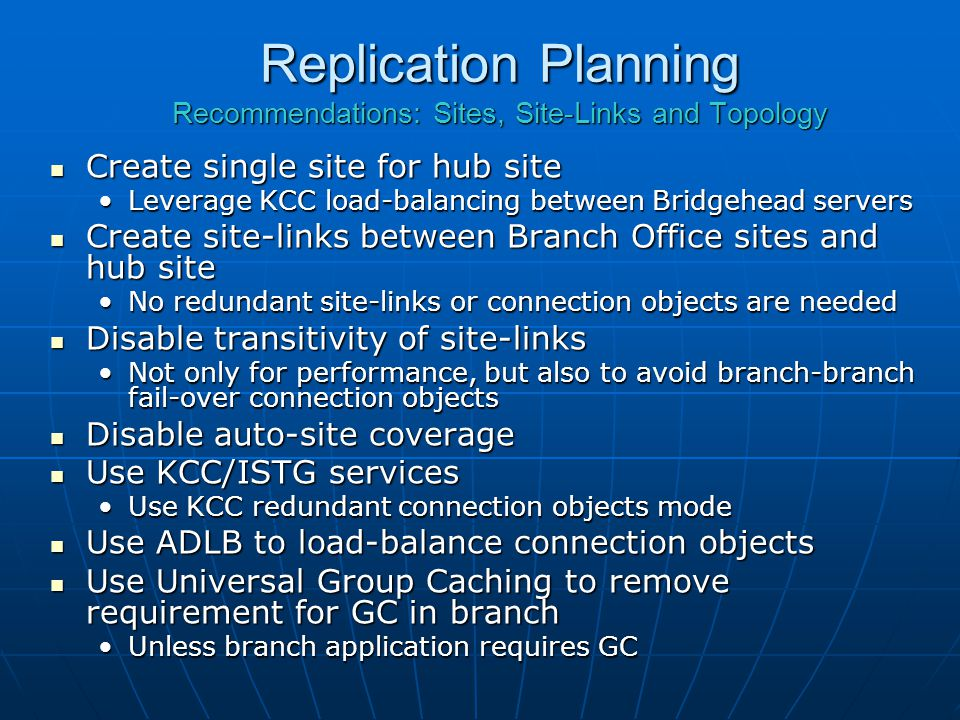 Replication Planning Recommendations: Sites, Site-Links and Topology