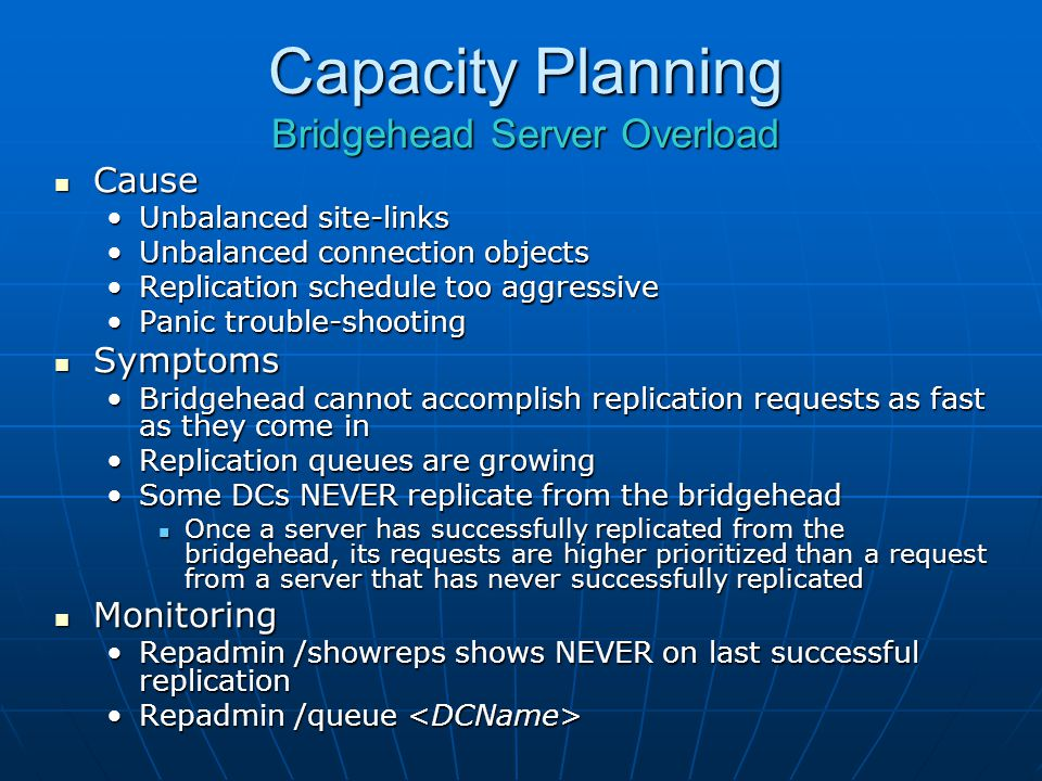 Capacity Planning Bridgehead Server Overload