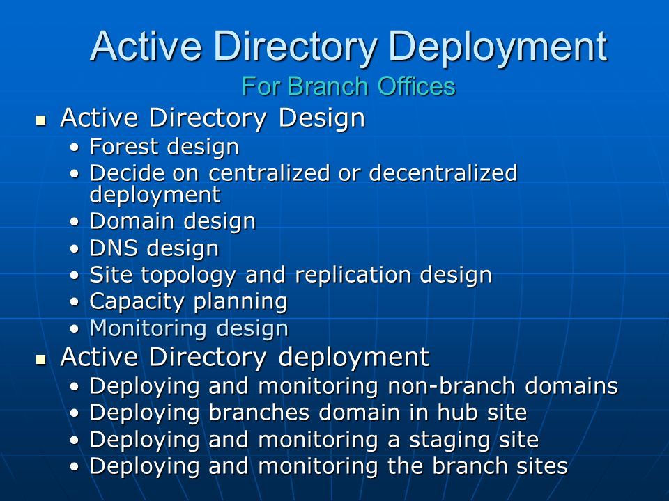 Active Directory Deployment For Branch Offices