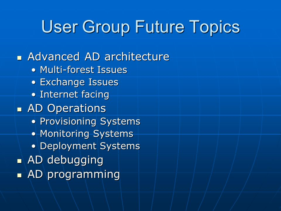User Group Future Topics