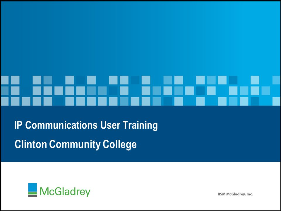 IP Communications User Training