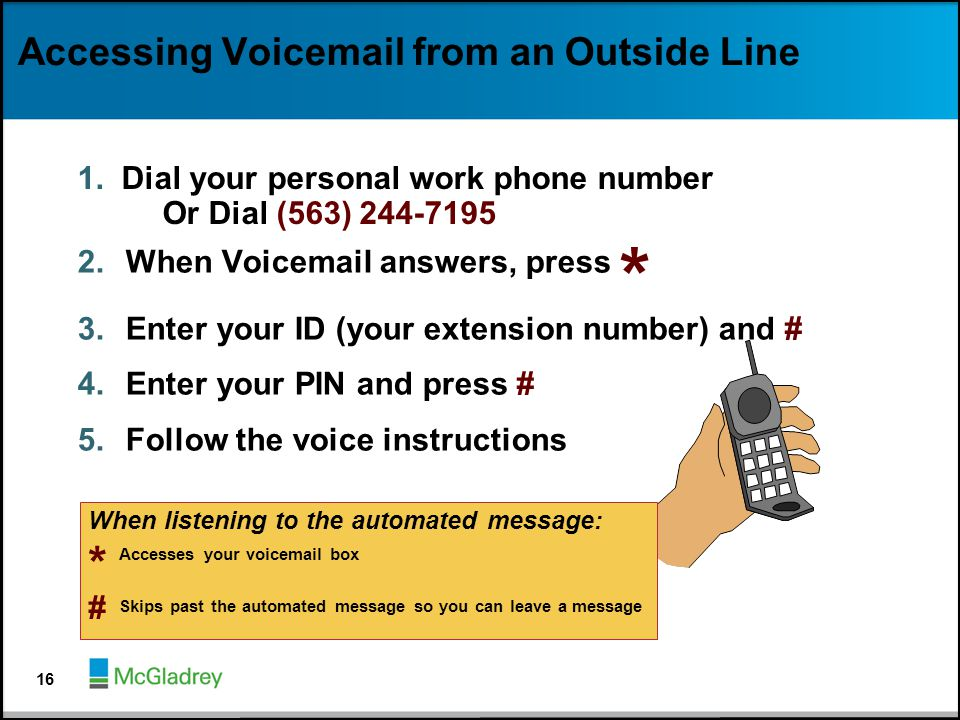 Accessing Voicemail from an Outside Line