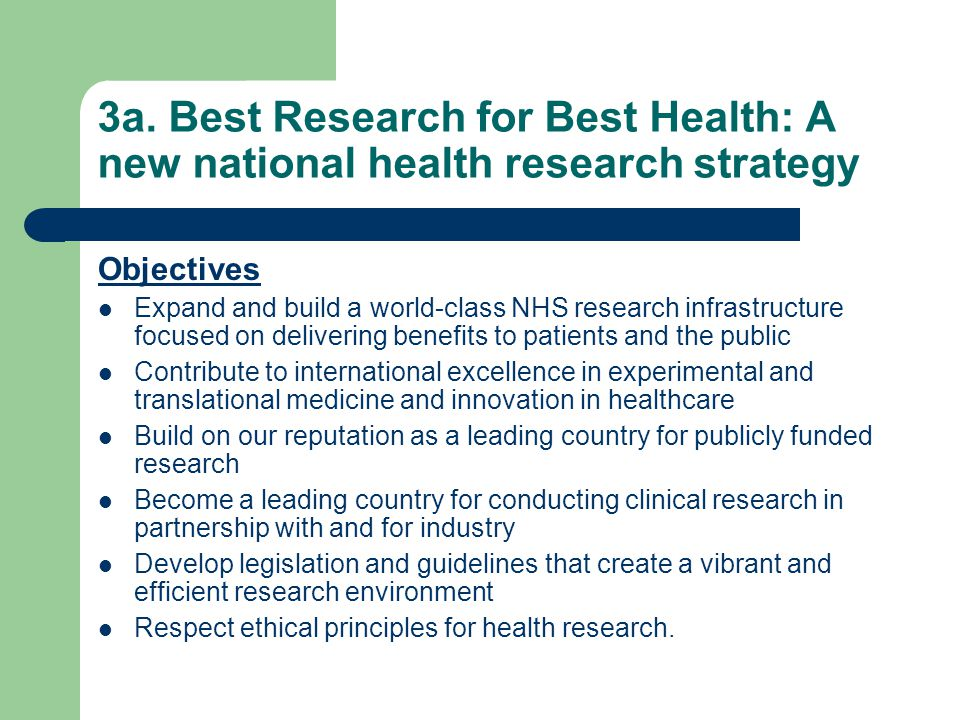3a. Best Research for Best Health: A new national health research strategy