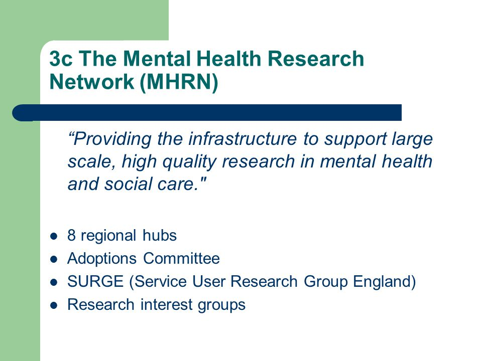 3c The Mental Health Research Network (MHRN)