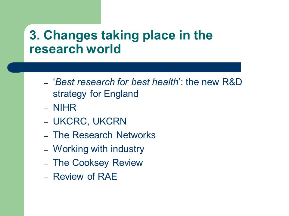 3. Changes taking place in the research world