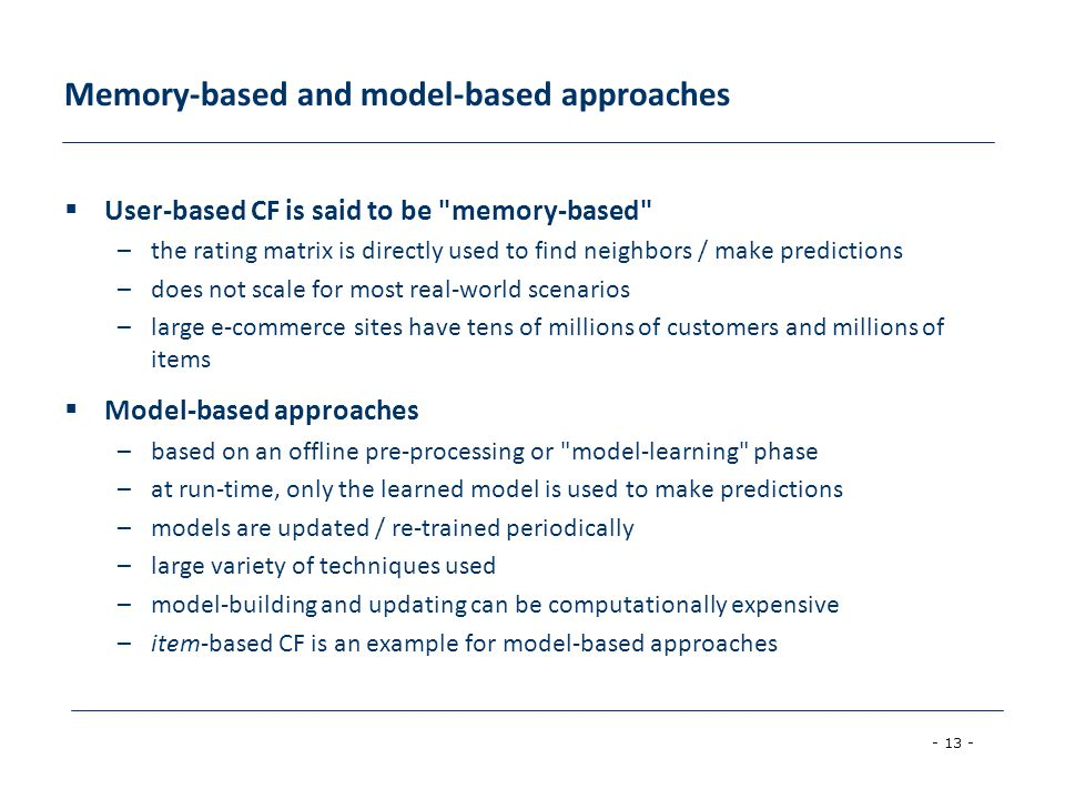 Memory-based and model-based approaches