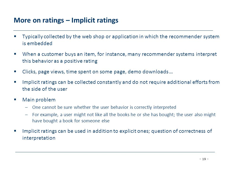 More on ratings – Implicit ratings