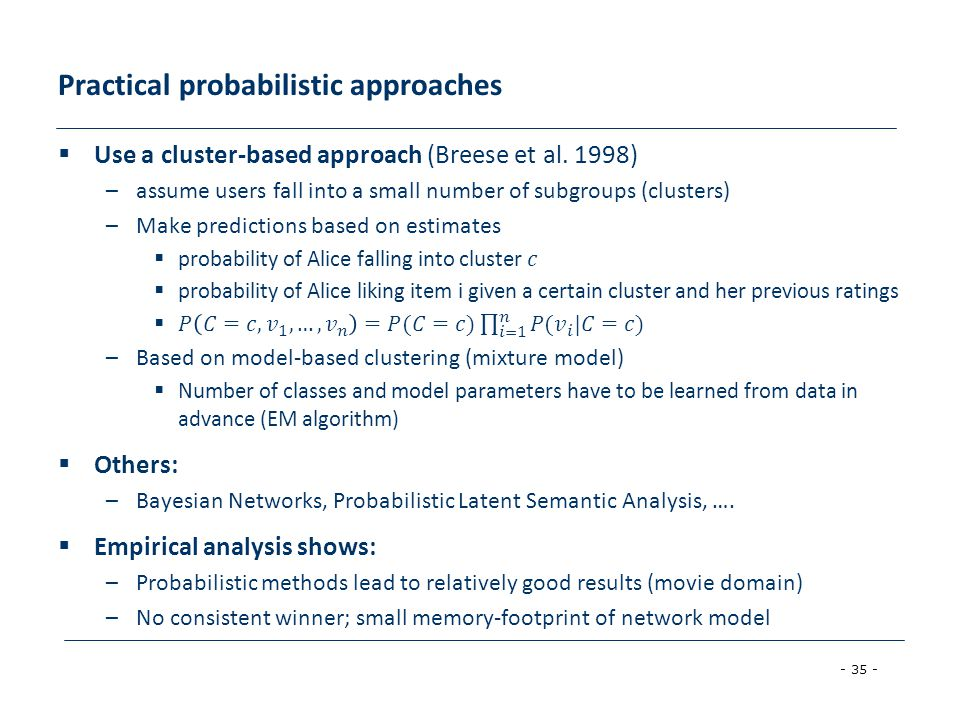 Practical probabilistic approaches