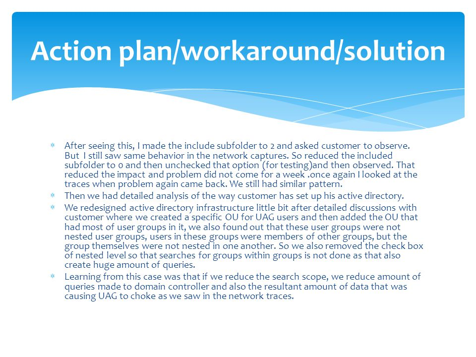 Action plan/workaround/solution