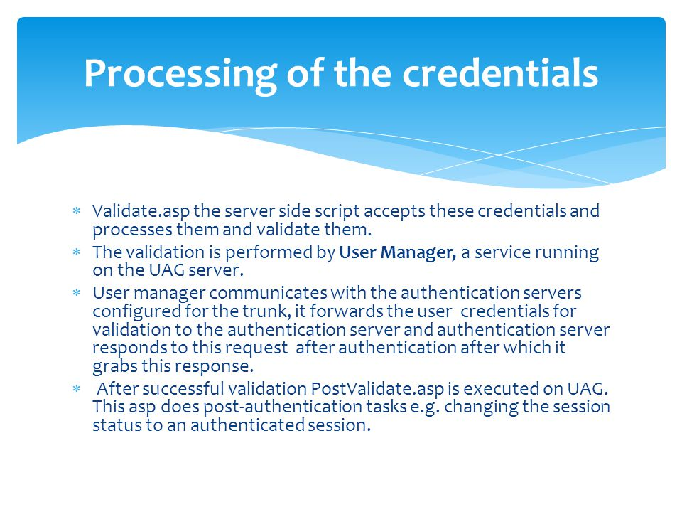 Processing of the credentials