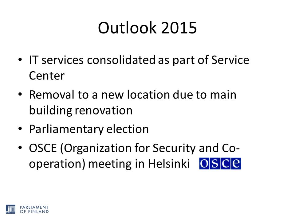 Outlook 2015 IT services consolidated as part of Service Center