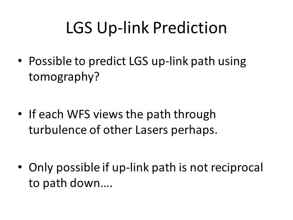 LGS Up-link Prediction