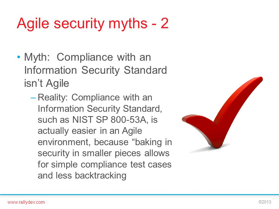 Agile security myths - 2 Myth: Compliance with an Information Security Standard isn't Agile.