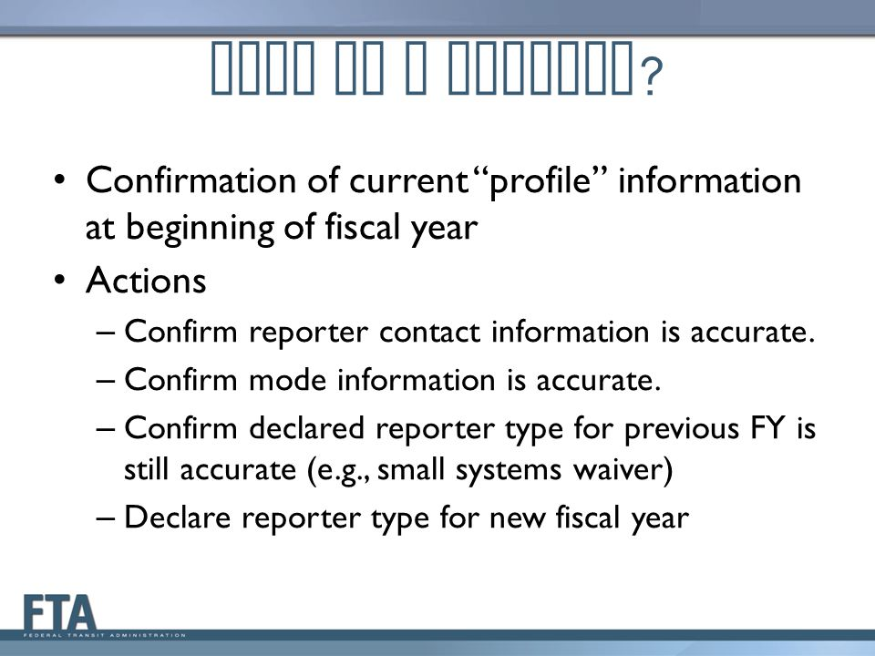 What is a Kickoff Confirmation of current profile information at beginning of fiscal year. Actions.
