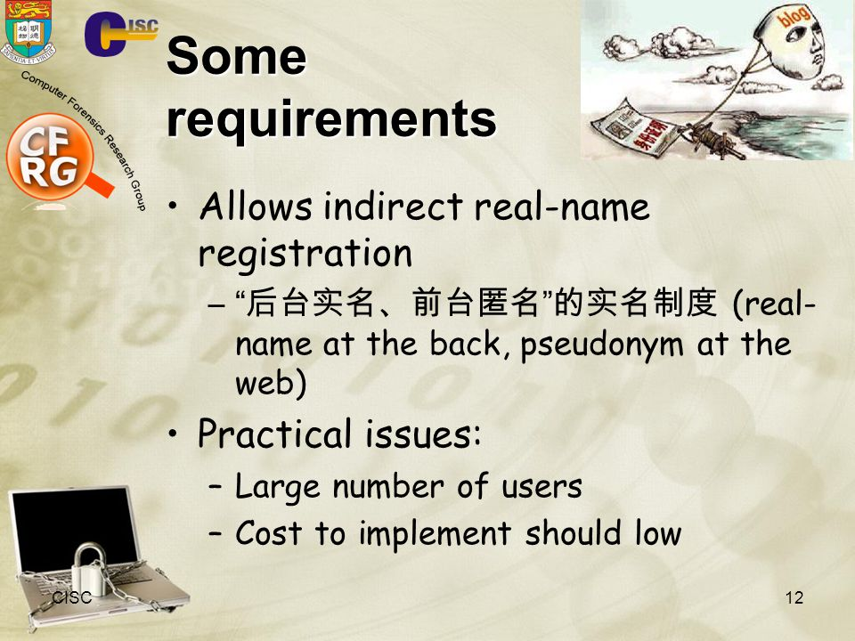 Some requirements Allows indirect real-name registration