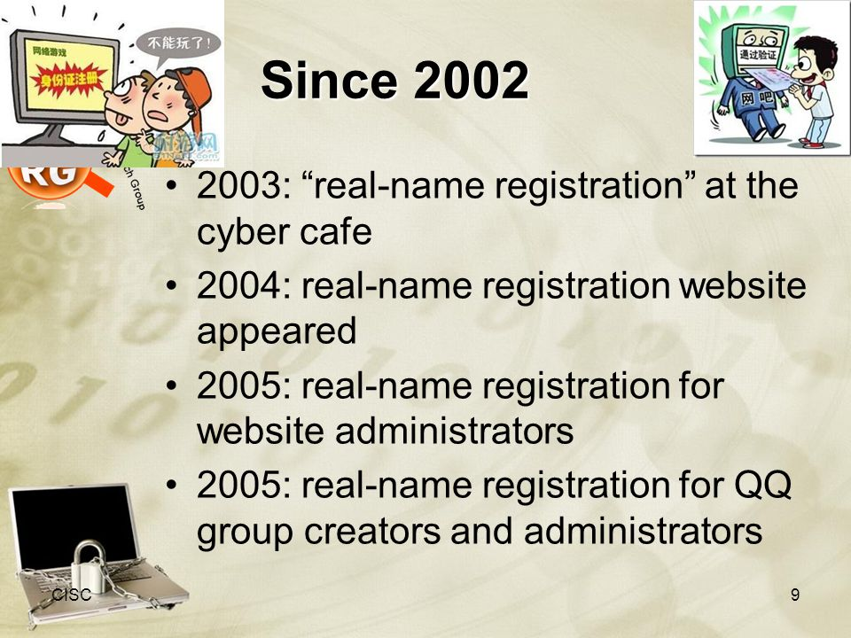 Since 2002 2003: real-name registration at the cyber cafe