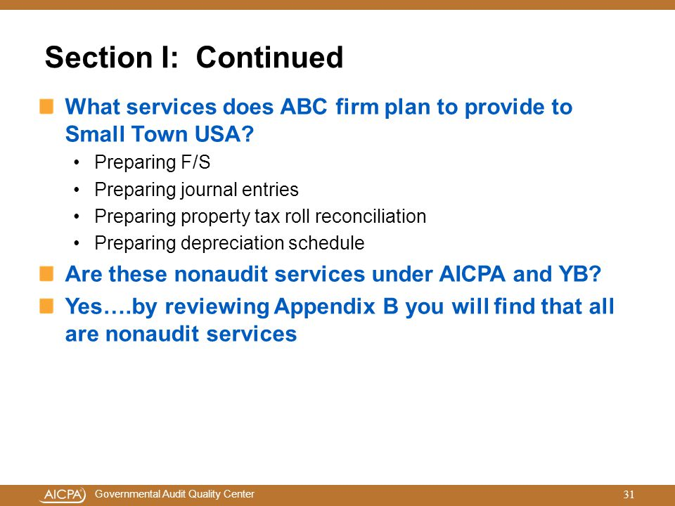 Section I: Continued What services does ABC firm plan to provide to Small Town USA Preparing F/S.