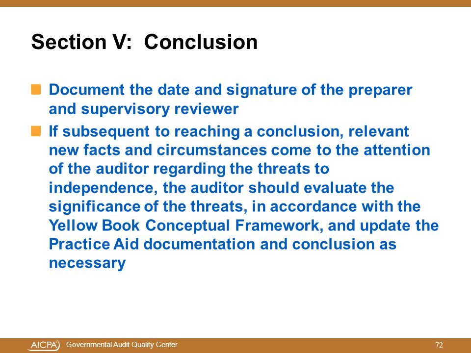 Section V: Conclusion Document the date and signature of the preparer and supervisory reviewer.