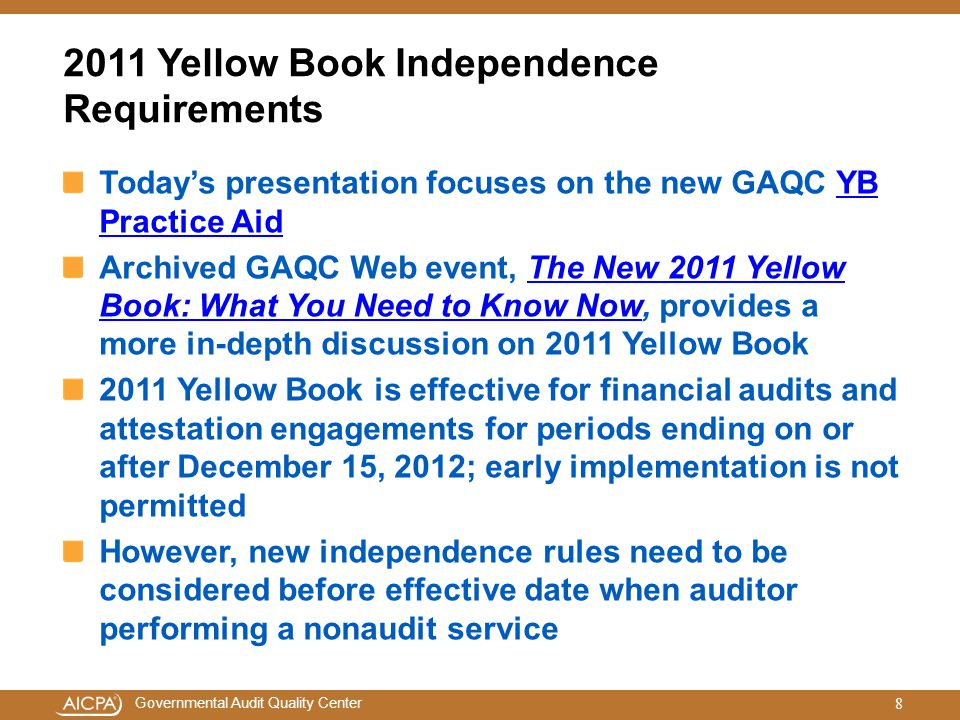 2011 Yellow Book Independence Requirements