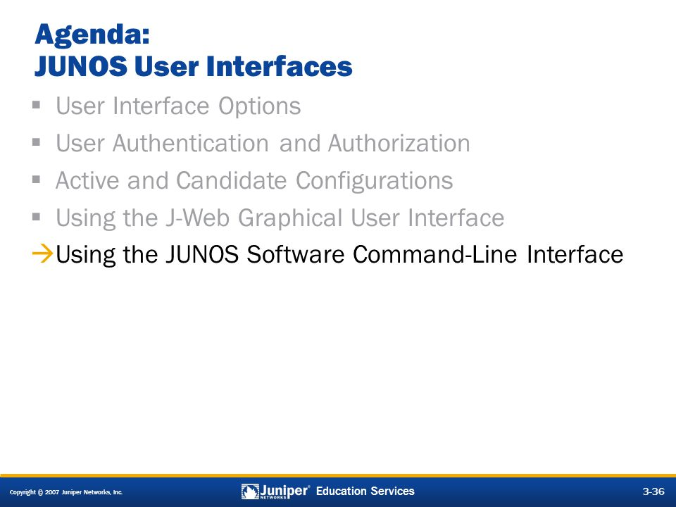 Operating Juniper Networks Routers—J-series