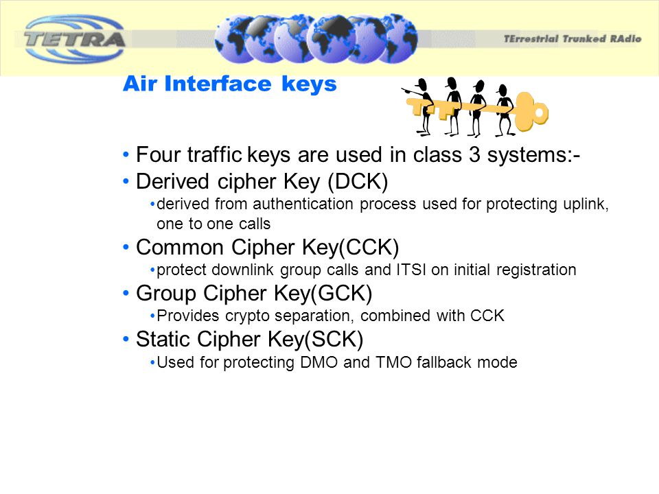 Four traffic keys are used in class 3 systems:-