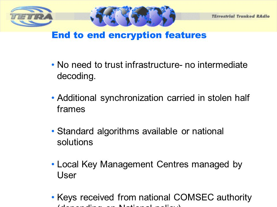 End to end encryption features
