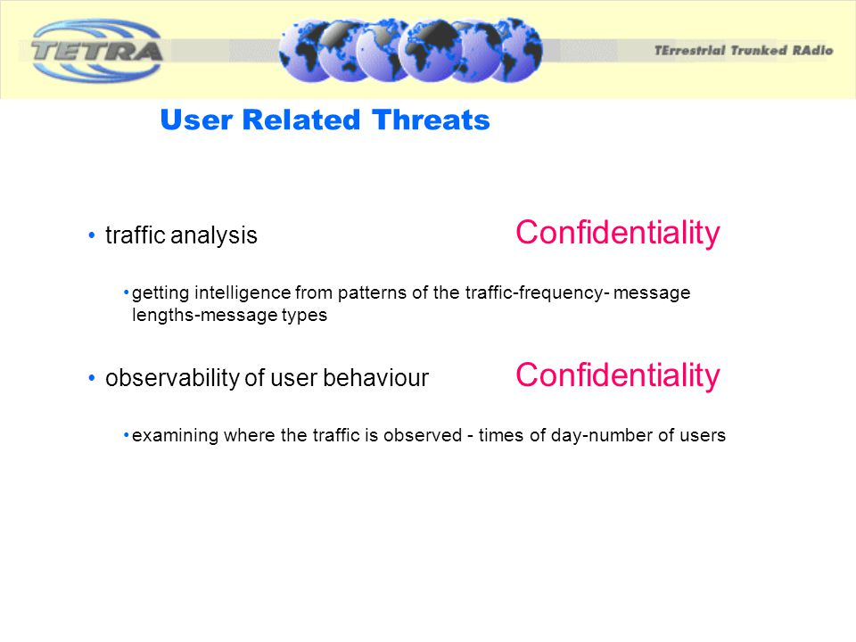 User Related Threats traffic analysis Confidentiality