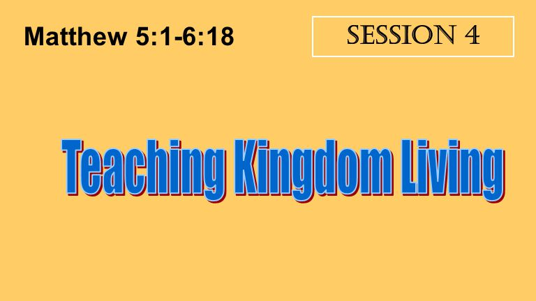 Teaching Kingdom Living