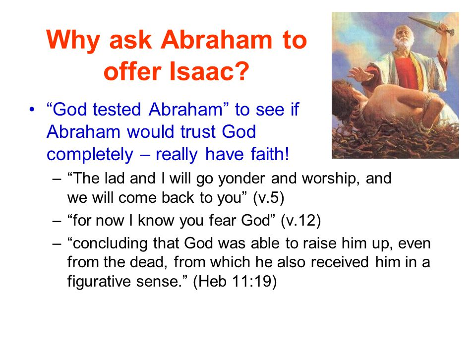 Why ask Abraham to offer Isaac