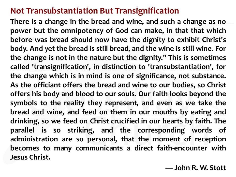 Not Transubstantiation But Transignification