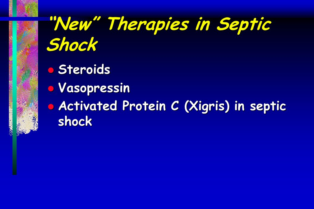 New Therapies in Septic Shock