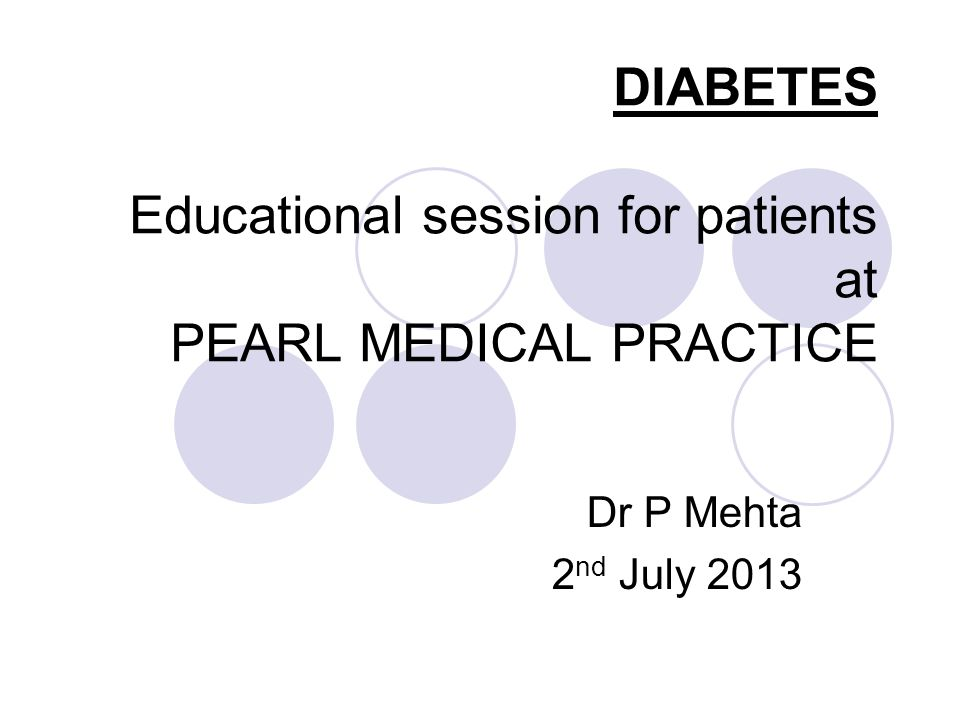 DIABETES Educational session for patients at PEARL MEDICAL PRACTICE