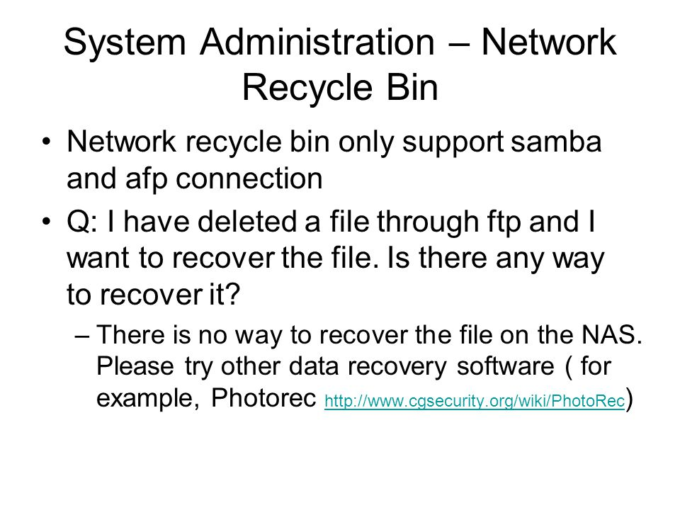System Administration – Network Recycle Bin