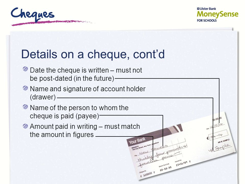 Details on a cheque, cont'd