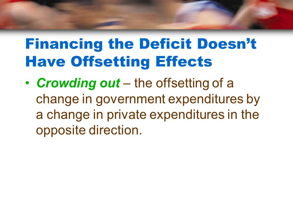 Financing the Deficit Doesn't Have Offsetting Effects