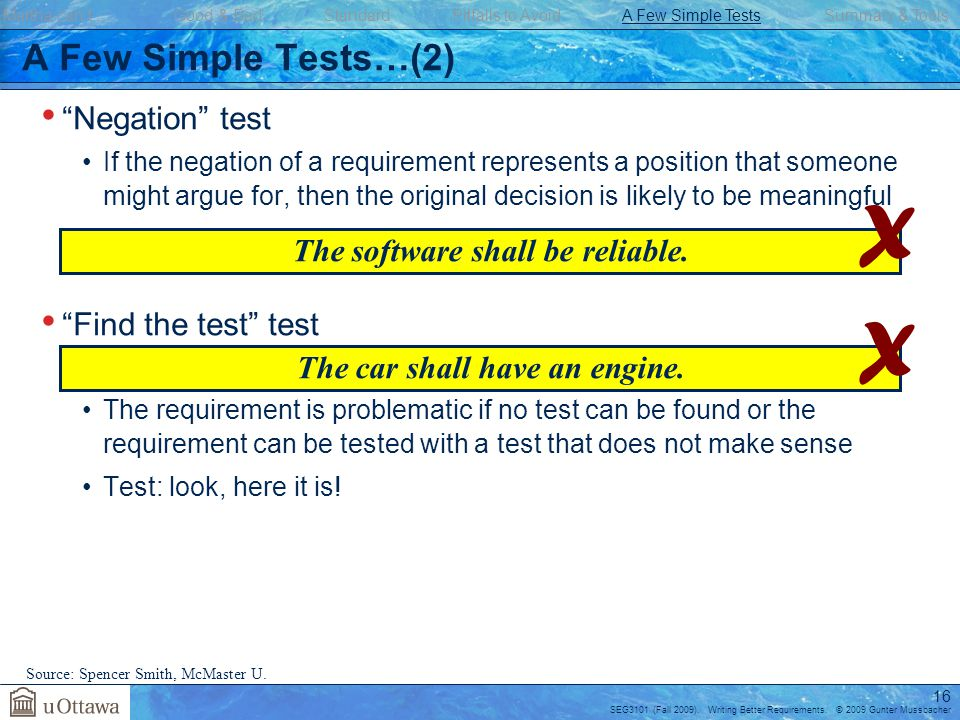 The software shall be reliable. The car shall have an engine.