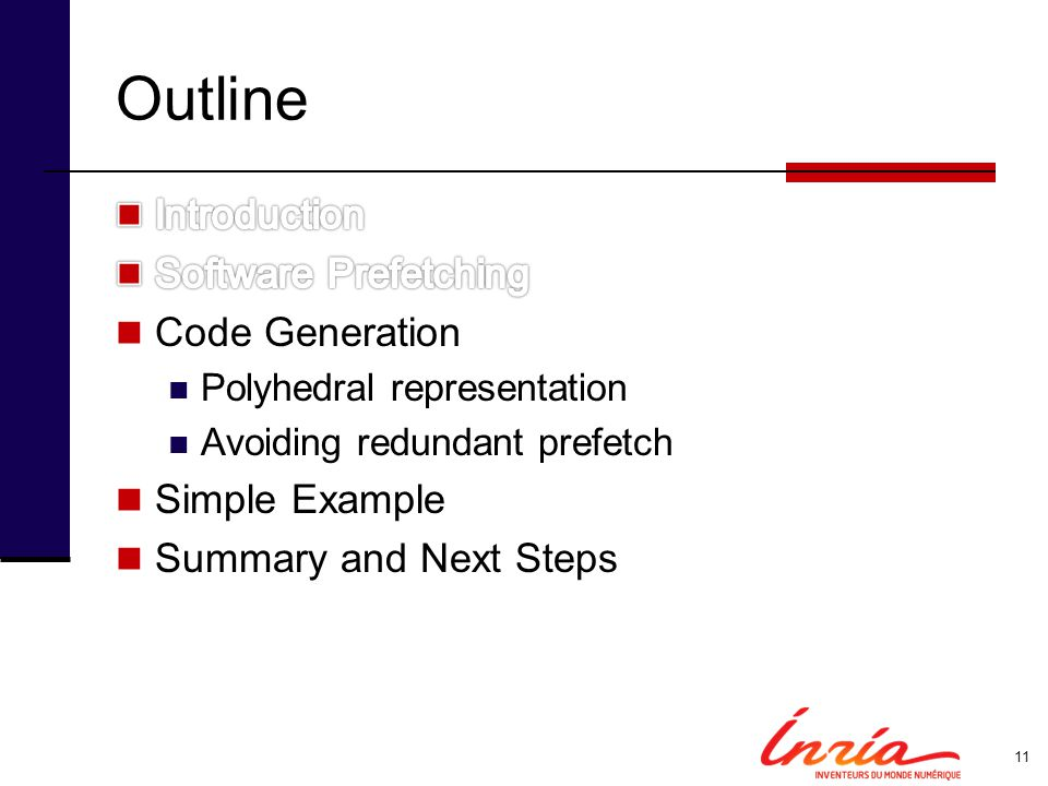 Outline Introduction Software Prefetching Code Generation