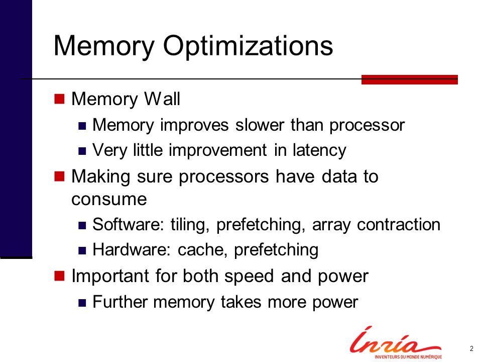 Memory Optimizations Memory Wall