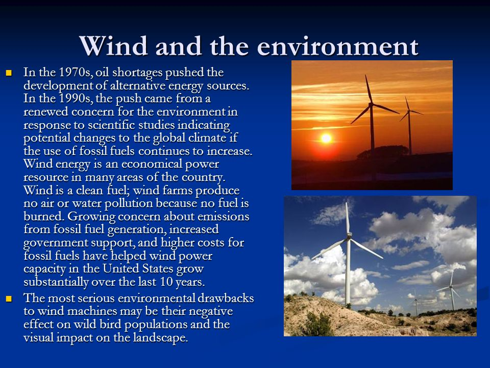 Wind and the environment