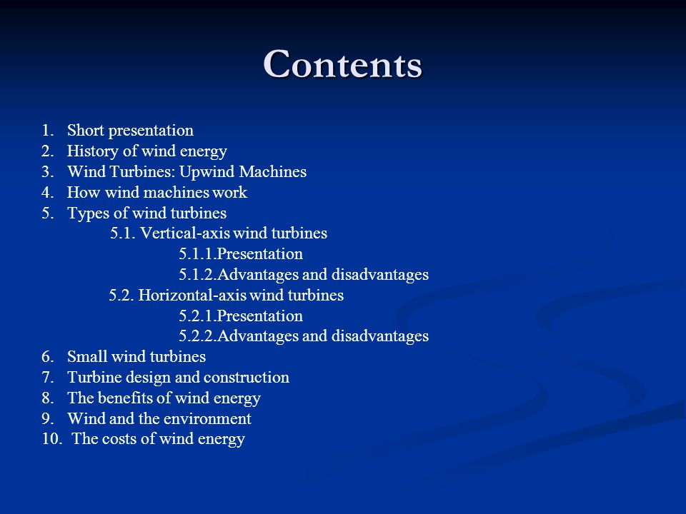 Contents 1. Short presentation 2. History of wind energy