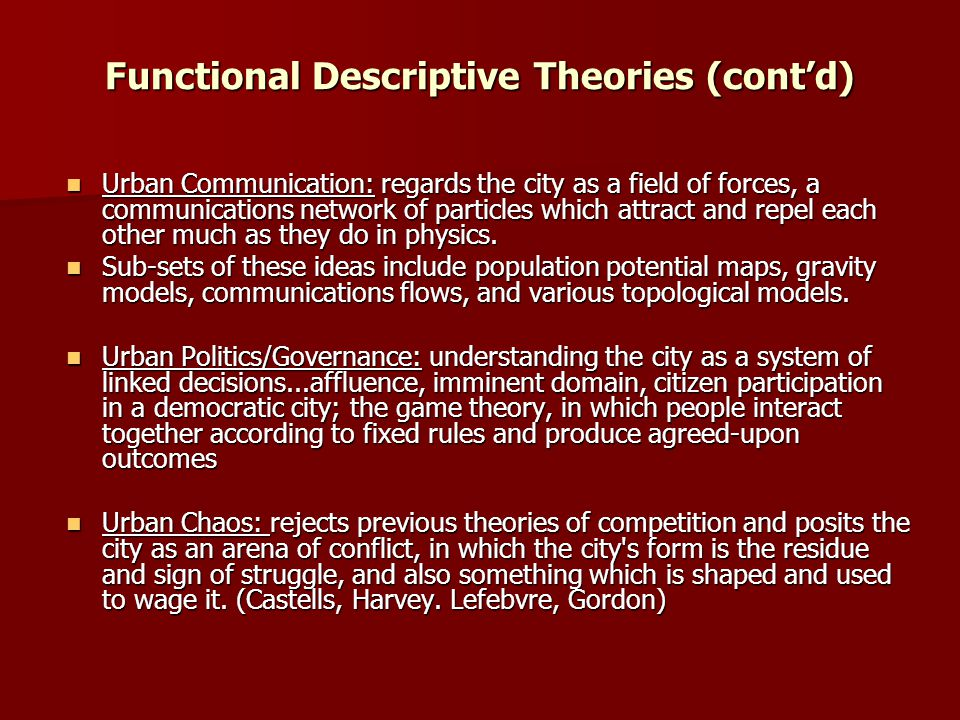 Functional Descriptive Theories (cont'd)
