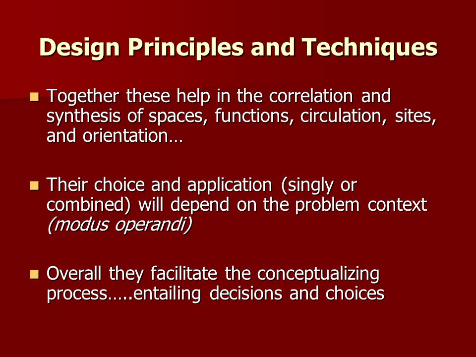 Design Principles and Techniques