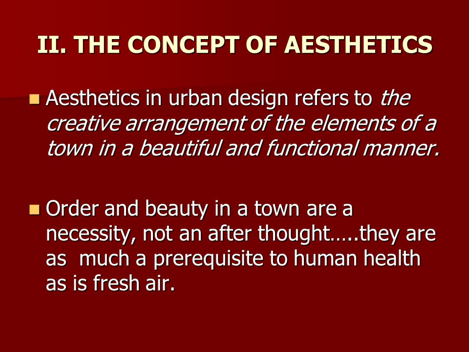 II. THE CONCEPT OF AESTHETICS
